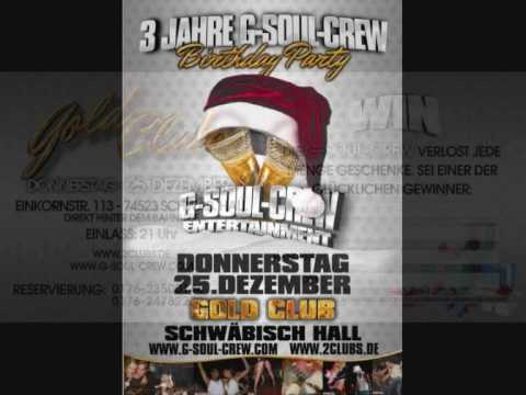 3 Jahre G-Soul-Crew Birthday Party @ Gold Club Preview 25.12.2008