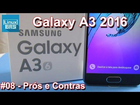Samsung Galaxy A3 2016 - Prós e Contras - O que acho