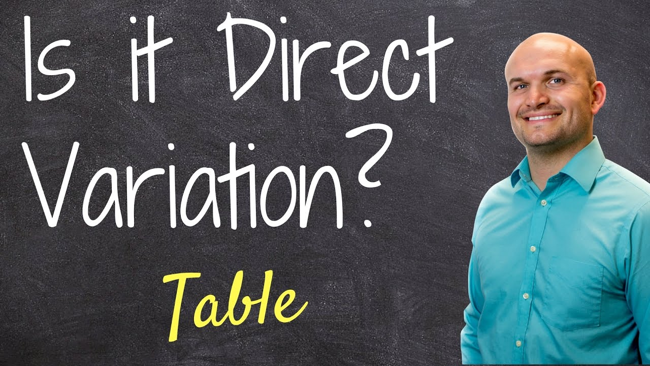 How To Determine If A Table Represents Direct Variation
