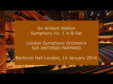 Sir William Walton - Symphony no. 1: Sir Antonio Pappano conducting the LSO in 2014