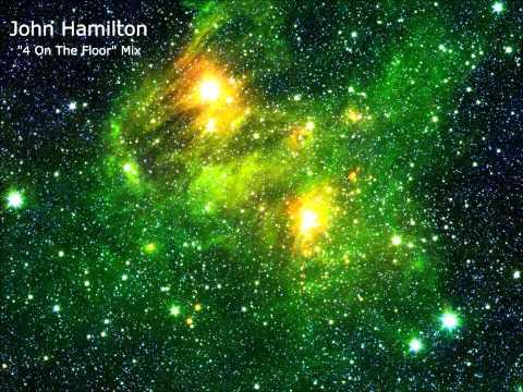 "John Hamilton - ""4 On The Floor"" House Mix"