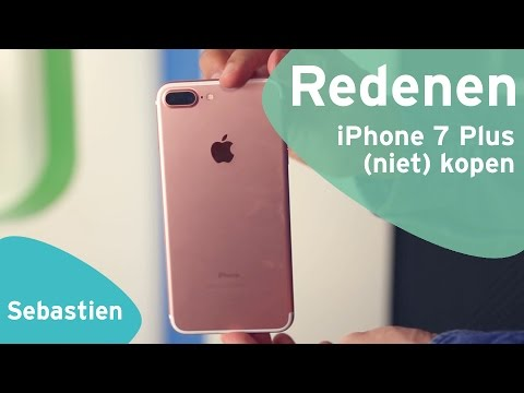 Apple iPhone 7 Plus: redenen om (niet) te kopen (Dutch)