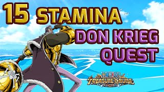3 Million Damage. How to Don Krieg 15 Stamina Mission [One Piece Treasure Cruise]