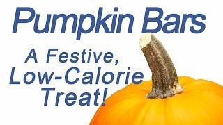 Celebrate Fall With A Low-calorie Pumpkin Bar!