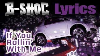 B-SHOC - If You Rollin