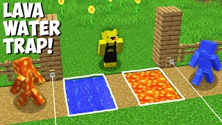 SUPER TRAP for LAVA MAN vs WATER MAN in Minecraft online ! Best WAYS to CREATE TRAP