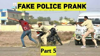 Fake Police Prank Part 5 | Bhasad News | Pranks In India 2018