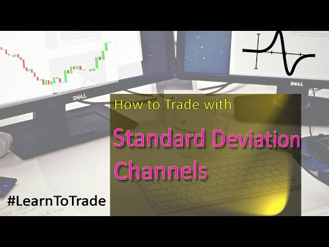 How To Trade Using Standard Deviation Channels
