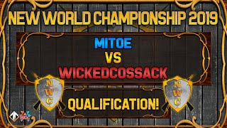 [AoE3] 🌟NWC! Mitoe vs Wickedcossack [QUALIFICATION SERIES] - New World Championship Qualifiers