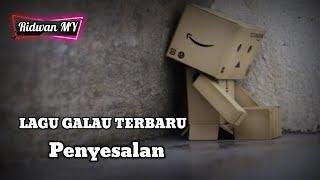 album cover Lagugalauterbaru2020-Penyesalan