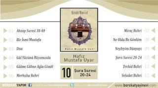 Hafız Mustafa Uyar - Şura Suresi 20-24