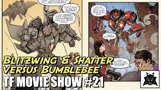 Blitzwing and Shatter versus Bumblebee!!! - [TF MOVIE SHOW #21]