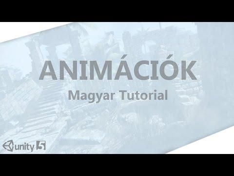 Animációk - Magyar Tutorial [Unity5] [HD]