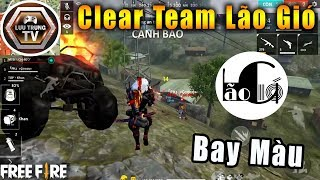 [Garena Free Fire] Clear Team Lão Gió Bay Màu Trong 1 Nốt Nhạc | Lưu Trung TV