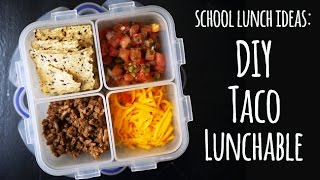 Diy Taco Lunchable - Healthier School Lunch Ideas | One Hungry Mama