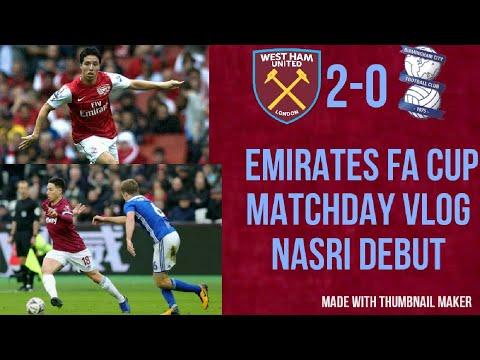 West Ham United 2-0 Birmingham City| Matchday Vlog| Emirates FA Cup 3rd Round| Samri Nasri Debut |
