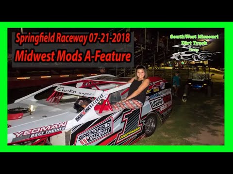 Midwest Mods A-Feature - Springfield Raceway 07-21-2018