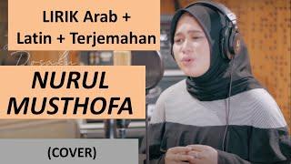 Download Lagu LIRIK NURUL MUSTHOFA ANISA RAHMAN - NISSA SABYAN - NOT 7 - NOSSA SABYAN By Sholawat Voice TV mp3