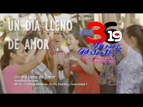 Un Día Lleno De Amor Canción 19 De Julio 2015 - Video Celebración 36 Aniversario 36/19 Nicaragua