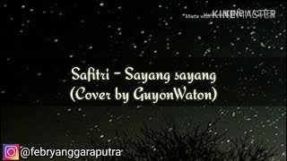 Lirik Guyonwaton SAYANG SAYANG Dipopulerkan oleh Safitri.mp3