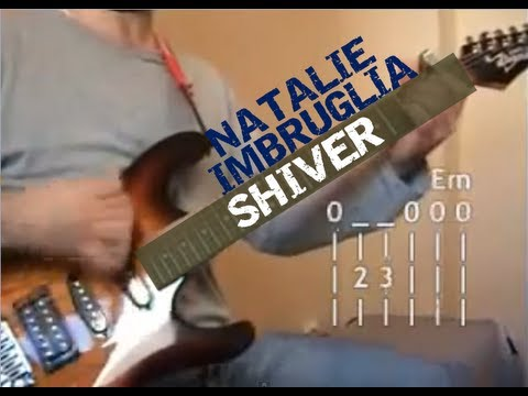 Shiver Natalie Imbruglia Guitar Lesson Chords By Joe Moreg