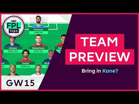 FPL TEAM SELECTION: GW15 | Aguero to Kane or Aubameyang? | Gameweek 15 | Fantasy Premier League