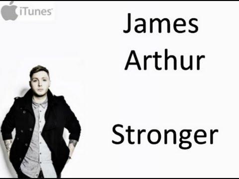 James Arthur - Stronger (Lyrics)