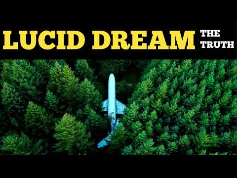 Lucid Dream Experience - Lucid Dreaming And The Creating Mind