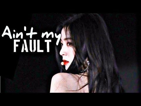 Irene - Ain't My Fault [FMV]