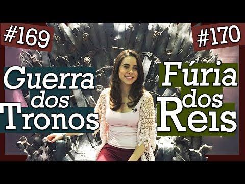 GUERRA DOS TRONOS (#169) E FÚRIA DOS REIS (#170) - GEORGE R. R. MARTIN