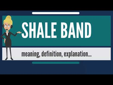 What is SHALE BAND? What does SHALE BAND mean? SHALE BAND meaning, definition & explanation