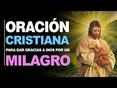 🙏 Oración Cristiana PARA DAR GRACIAS A DIOS por el Milagro Recibido 🙇