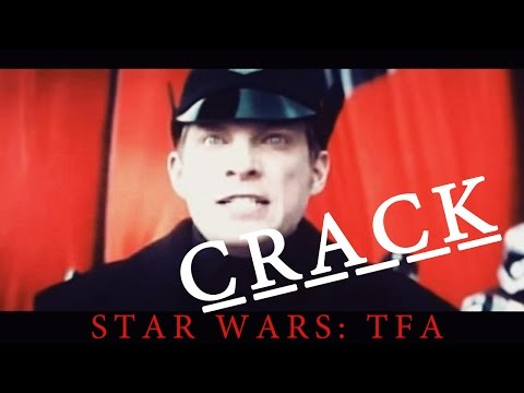 Star Wars: The Force Awakens CRACK (Spoilers, duh)