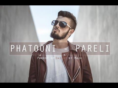 Phatooni - Pareli (Majk - Dashni) PARODY