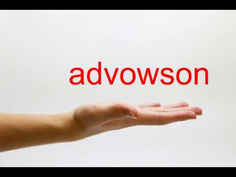 How to Pronounce advowson - American English