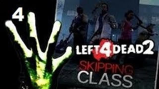 Left4Dead2 Modded Survival - Skipping Class - Part 4
