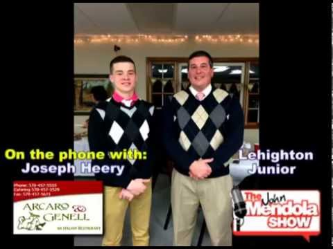 The John Mendola Show Joseph Heery Lehighton High School