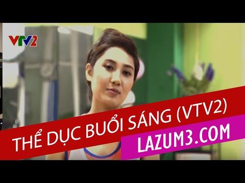 Thể dục buổi sáng (VTV2) | Lazum3 | Nhảy zumba | Zumba Fitness VietNam