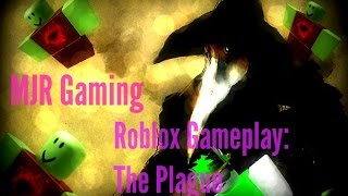 [MJR Gaming] Roblox Gameplay: The Plague