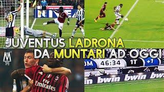 JUVENTUS LADRONA - Da Muntari ad oggi | Review