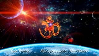 Goa Trance - [Blue Planet Corporation] - Blue Planet