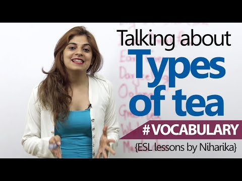 English Lesson  Talking about Types Of Tea  Learn English Vocabulary