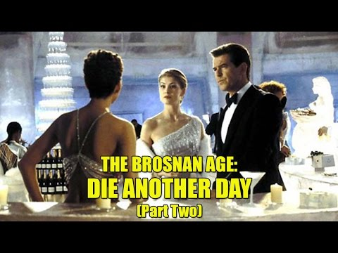 The Brosnan Age: Die Another Day (2002) - Part Two