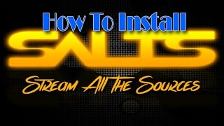 How to install SALTS Stream All The Sources for Kodi