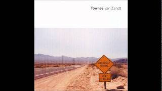 Townes Van Zandt -  Absolutely Nothing - 17 - Willie Boy