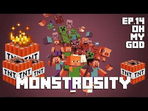 Minecraft CTM - Monstrosity #14 - Oh My God
