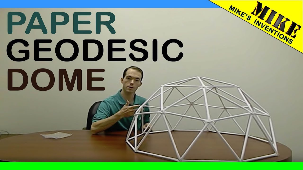 How To Build A Geodesic Dome Out Of Paper Mikes