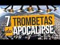 As 7 Trombetas do Apocalipse