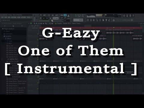 G-Eazy - One Of Them Ft. Big Sean (Instrumental)