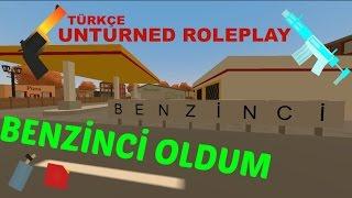 Unturned Türkçe Roleplay - Benzinci Olduk